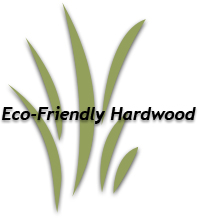 Eco-Friendly Hardwood